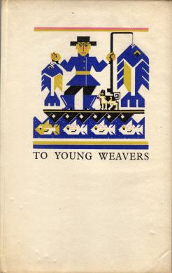 To Young Weavers by James Morton 1927