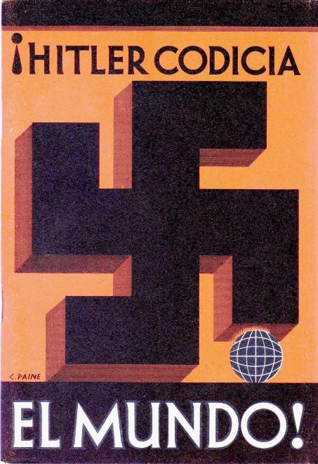 Booklet '!Hitler Codicia El Mundo!' by Dr Herman Rauschning El hombre qu3 conoce los designios de Hitler Undated 1930s Cover design by Charles Paine - Copy DONE